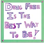 Drug Free is the best way to be!